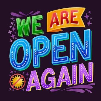 We zijn weer open belettering