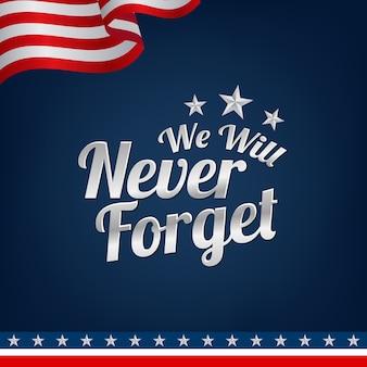 We zullen het nooit vergeten met een ster en de amerikaanse vlag