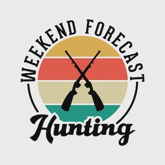 Weekend voorspelling jacht vintage typografie jacht camping t-shirt ontwerp illustratie