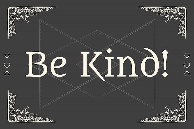 Wees aardig