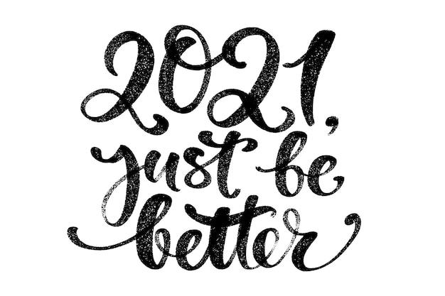 Wees alsjeblieft beter. grappige nieuwjaar wenskaart. handschriftafdruk met zwarte letters en cijfers.