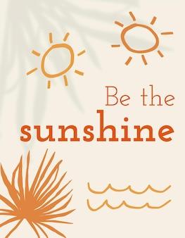 Wees de zonneschijnsjabloon vector zomerthema bewerkbare banner voor sociale media