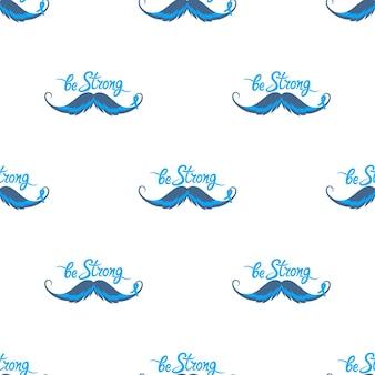 Wees een sterke motiverende handgetekende inscriptie. een blauw lint met een snor. prostaatkanker awareness month naadloos patroon