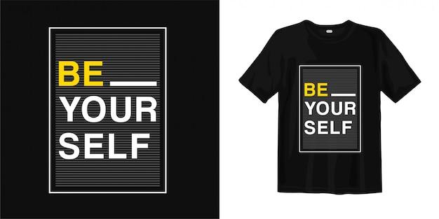 Wees jezelf t-shirtontwerp