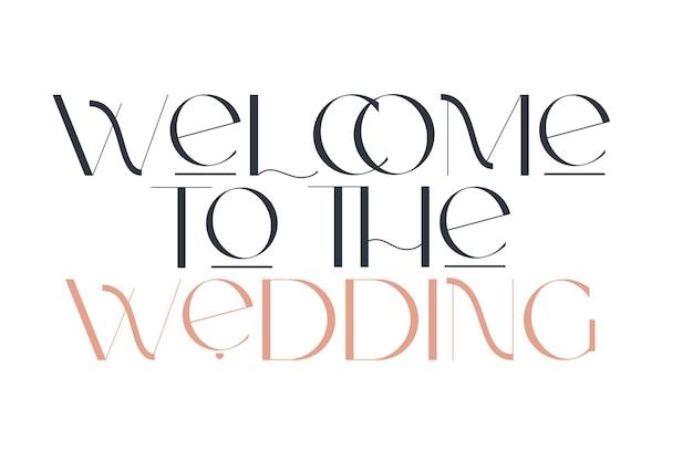 Welkom bij de bruiloft elegantie bruiloft typografie vector ontwerp voor voor valentijnsdag verjaardag