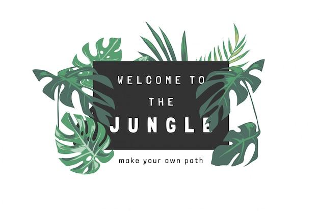 Welkom bij de jungle slogan met tropische bladeren illustratie op zwarte achtergrond
