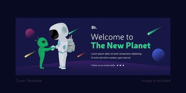 Welkom bij de nieuwe facebook-omslagpagina-sjabloon van de planeet met astronaut en buitenaards wezen