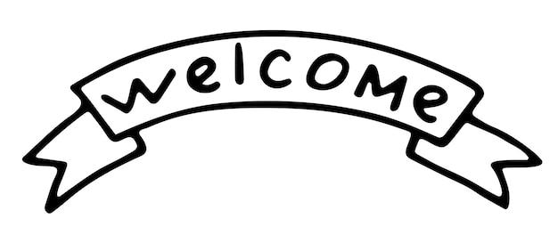 Welkom. handgeschreven woord op lint. monochroom vectorillustratie geïsoleerd op een witte achtergrond.