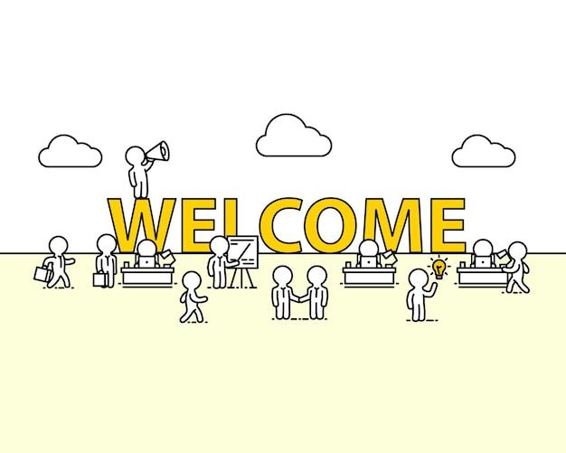 Welkom tekst werkkantoor met mensen. vector illustratie