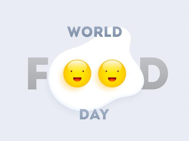 Wereld eten dag tekst met gelukkige eieren