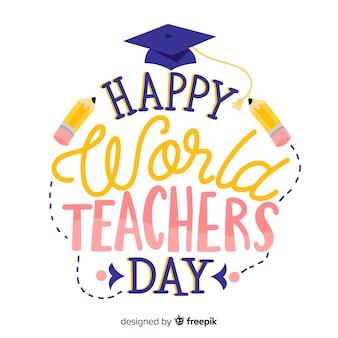 Wereld leraren dag belettering met afstuderen hoed
