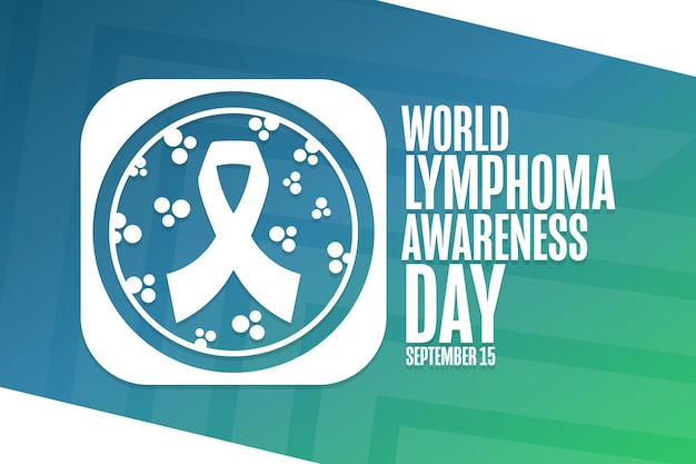 Wereld lymfoom awareness day. 15 september. vakantieconcept. sjabloon voor achtergrond, spandoek, kaart, poster met tekstinscriptie. vectoreps10-illustratie.