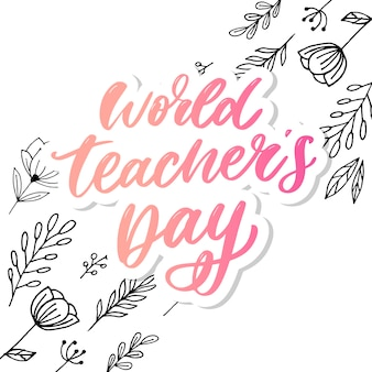 Wereld teacher's day belettering kalligrafie