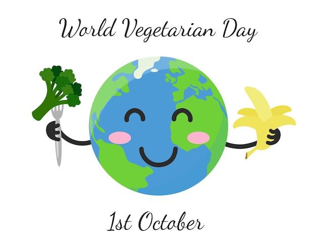 Wereld vegetarische dag. 1 oktober. grappige schattige aarde houdt broccoli en banaan vast. vector posterillustratie