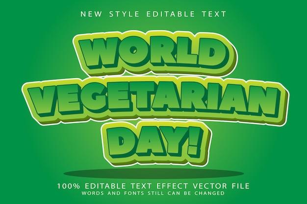 Wereld vegetarische dag bewerkbaar teksteffect reliëf moderne stijl