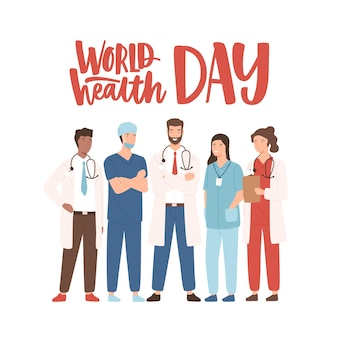 Wereldgezondheidsdag banner met elegante letters en groep gelukkig medisch personeel, medicijnmannen, artsen, artsen, paramedici, verpleegsters staan samen.