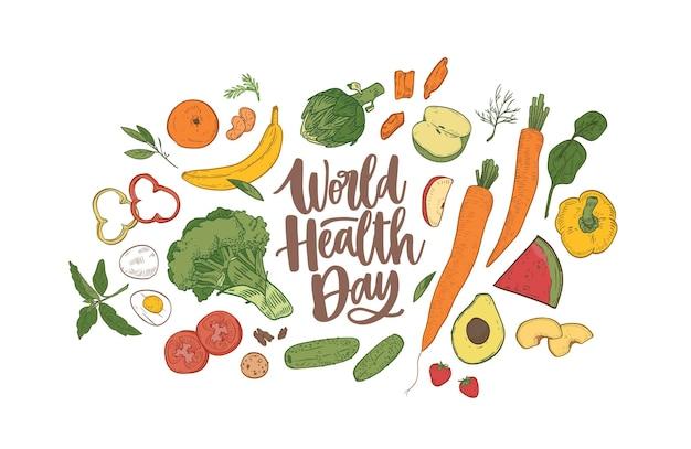 Wereldgezondheidsdag belettering omringd door volledig voedzaam voedsel, rauw vers biologisch fruit, groenten en bessen