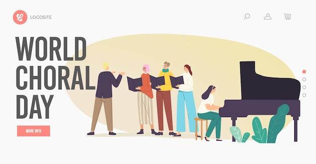 Wereldkoordag bestemmingspagina sjabloon. koorzangers personages zingen in koor met muzikale begeleiding. jongeren treden op scène met dirigent beheren proces. cartoon vectorillustratie