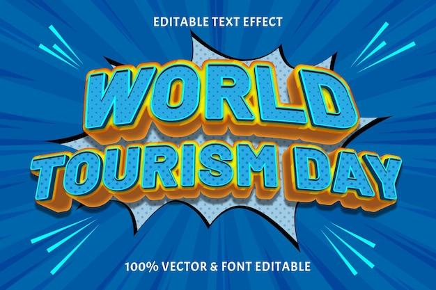 Wereldtoerisme dag bewerkbaar tekst effect