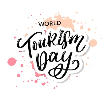 Wereldtoerisme dag hand belettering