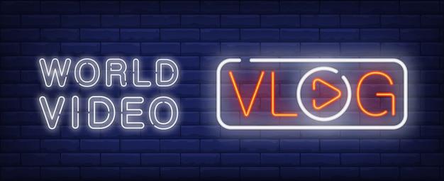 Wereldvideo op vlog neonbord. vlog-letters met speler-knop in plaats van o-letter