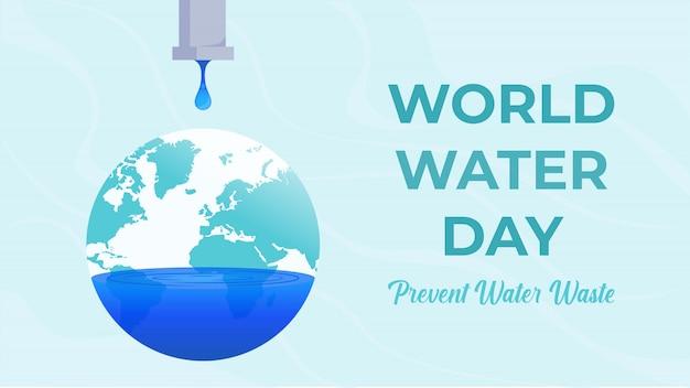 Wereldwaterdag - voorkom waterverspilling