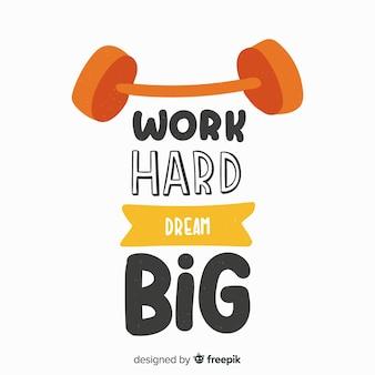Werk hard droom groot sportcitaat