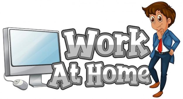 Werk thuis lettertype ontwerp met zakenman en computer
