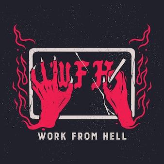 Wfh work from hell ontwerp vectorillustratie