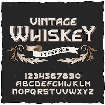 Whiskey vintage lettertype