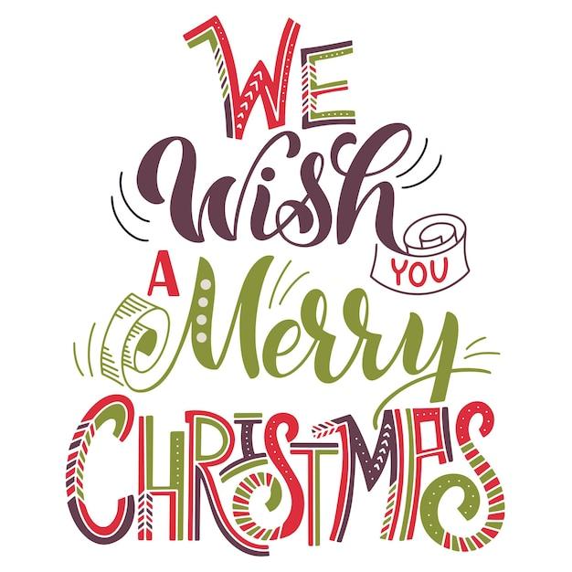 Wij wensen u een vrolijk kerstfeest. elementen voor uitnodigingen, posters, wenskaarten. t-shirtontwerp. seizoenen groeten.