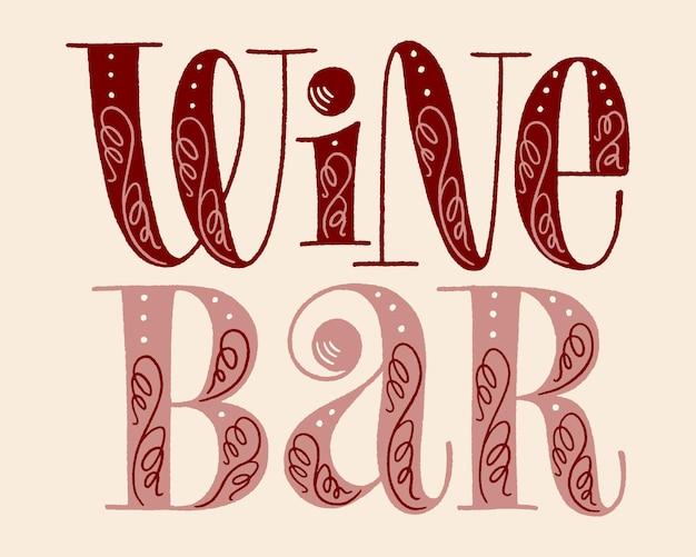 Wijnbar hand belettering