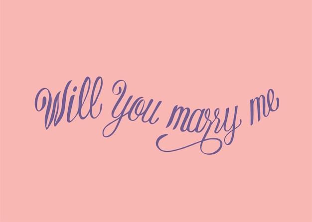 Wil je met me trouwen typografie ontwerp