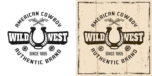 Wild west vector embleem, badge, label, logo of t-shirt print in twee stijlen zwart-wit en vintage gekleurd