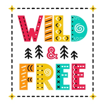 Wilde en vrije slogan