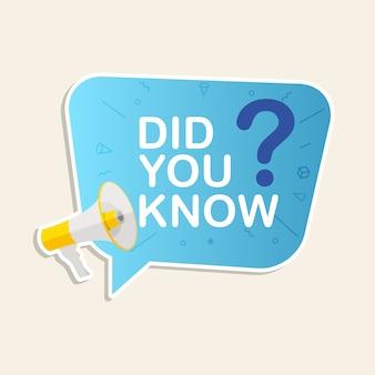Wist je dat labelsticker met tekstballon en megafoon. illustratie