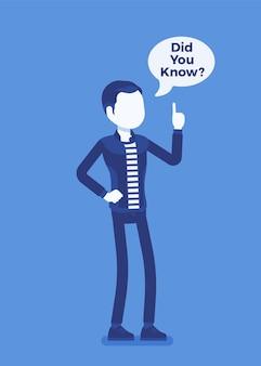 Wist je dat mannelijke aankondiging, tekstballon. jonge man die uitleg van interessante feiten vertegenwoordigt, duidelijke verklaring