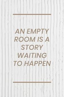 Witte getextureerde postersjabloonvector met een lege kamer is een verhaal dat wacht om te gebeuren tekst