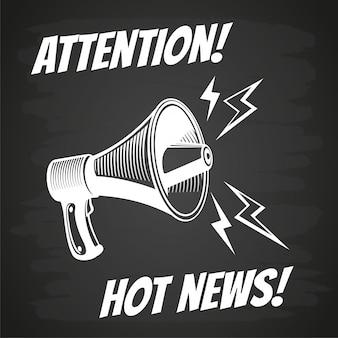 Witte megafoon op blackboard. aandacht, hot nieuws!