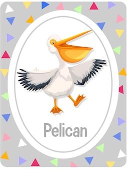 Woordenschatkaart met woord pelikaan