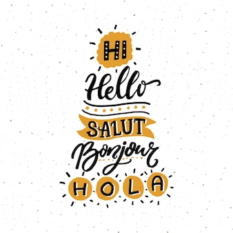 Word hallo in verschillende europese talen. salut, franse bonjour, spaanse hola. typografieposter of stencil voor taalscholen, hotels en hostels.