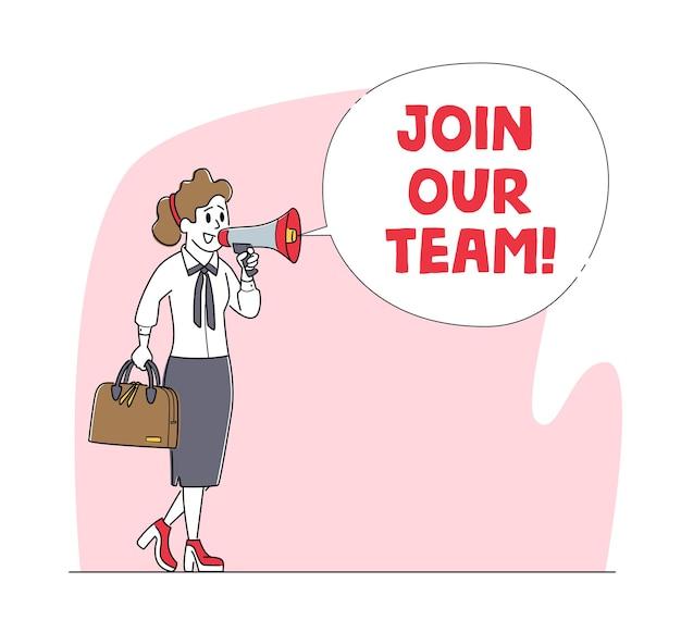 Word lid van ons team, wervingsconcept. zakenvrouw karakter zoeken werknemer huren op baan met behulp van luidspreker.