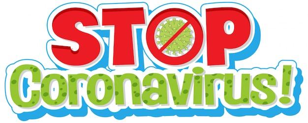 Word ontwerp voor stop coronavirus op witte achtergrond