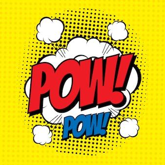 Word pow in komische stijl met halftooneffect.