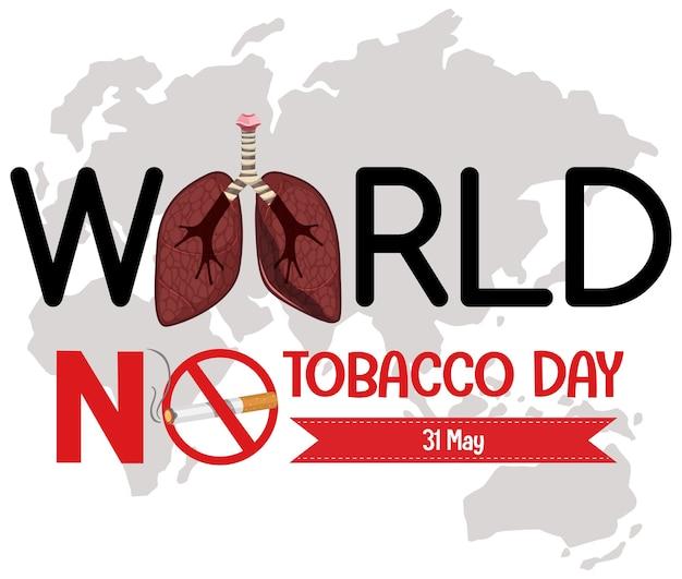 World no tobacco day-logo met verboden stoppen met roken rood bord