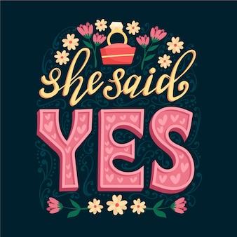 Ze zei ja bruiloft belettering