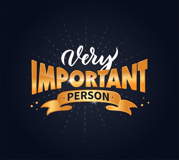 Zeer belangrijke persoon belettering zin, creatieve compositie in gouden kleur voor webbanners, illustratie