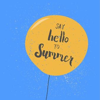 Zeg hallo tegen zomer handgeschreven vectorillustratie