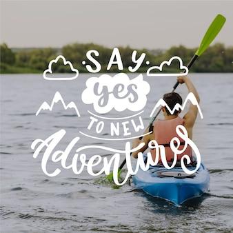 Zeg ja tegen nieuwe avonturen belettering