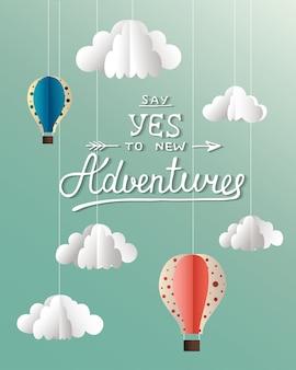 Zeg ja tegen nieuwe avonturen op blauwe achtergrond
